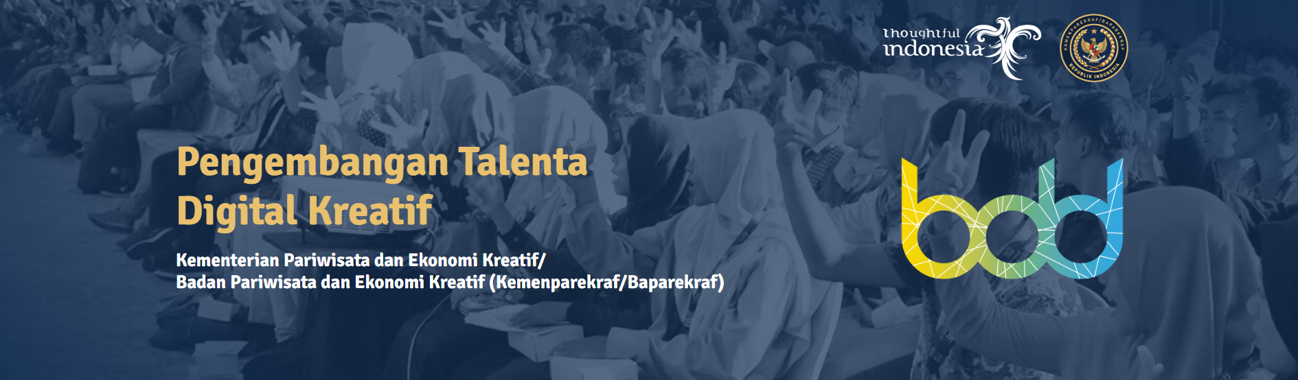 Pengumuman Fasilitator Terpilih Program Baparekraf Digital Talent (BDT)