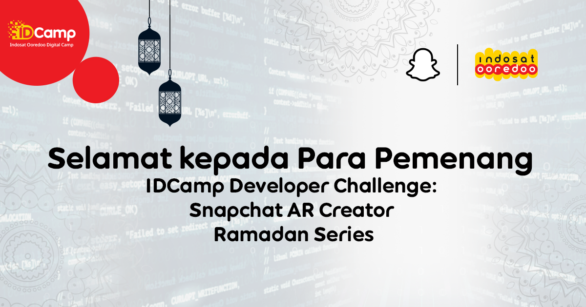 Selamat Kepada Para Pemenang IDCamp Developer Challenge: Snapchat AR Creator – Ramadan Series