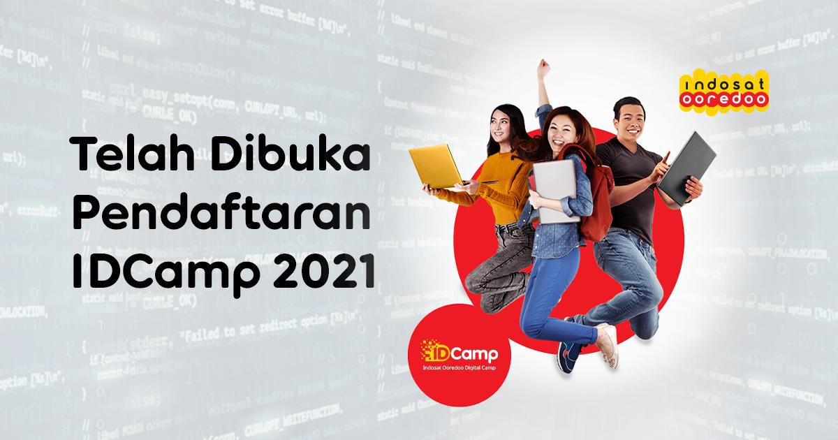 Indosat Ooredoo Digital Camp (IDCamp) 2021 Resmi Dibuka