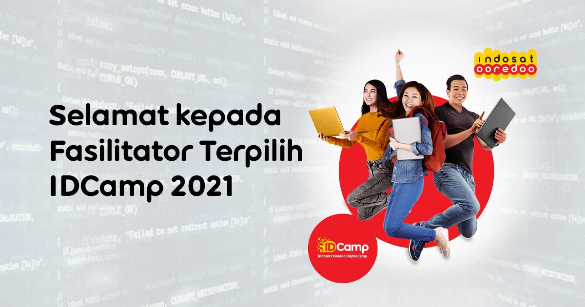 Selamat Kepada Fasilitator Terpilih IDCamp 2021